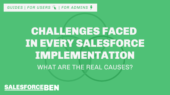 Challenges Faced in Every Salesforce Implementation – What are the Real Causes?