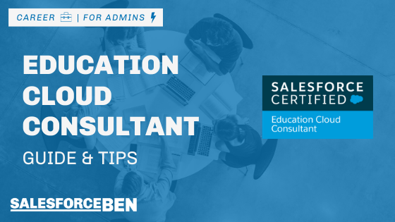 Education Cloud Consultant Certification Guide & Tips