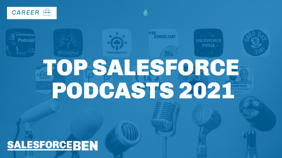 Top Salesforce Podcasts 2021