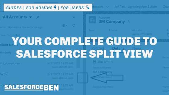 Your Complete Guide to Salesforce Split View