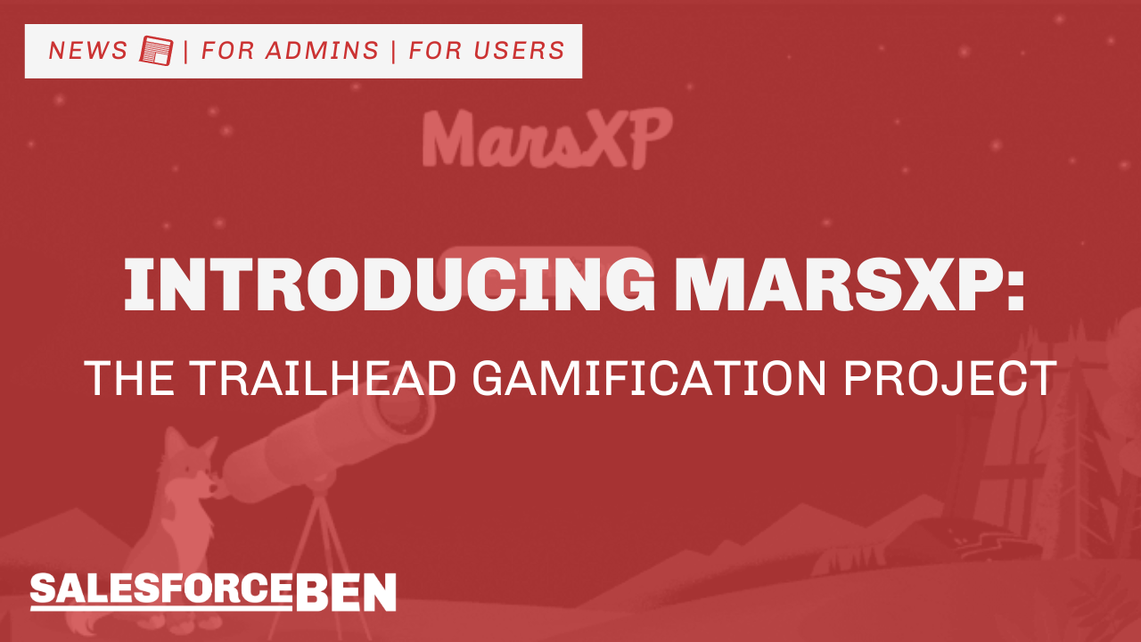 Introducing MarsXP: The Trailhead Gamification Project