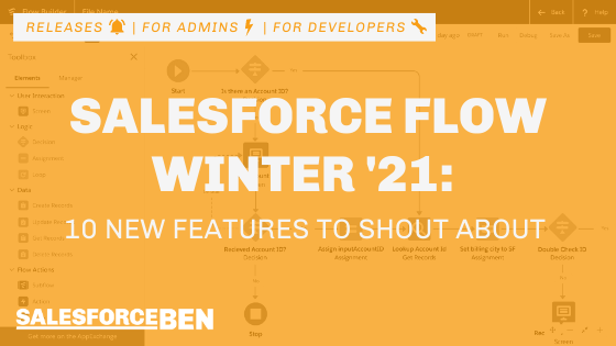 10 New Salesforce Flow Features to Shout About in Winter '21