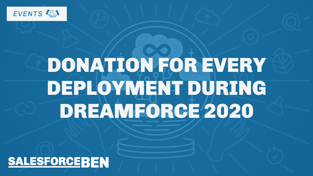 Donation For Every Deployment During Dreamforce 2020