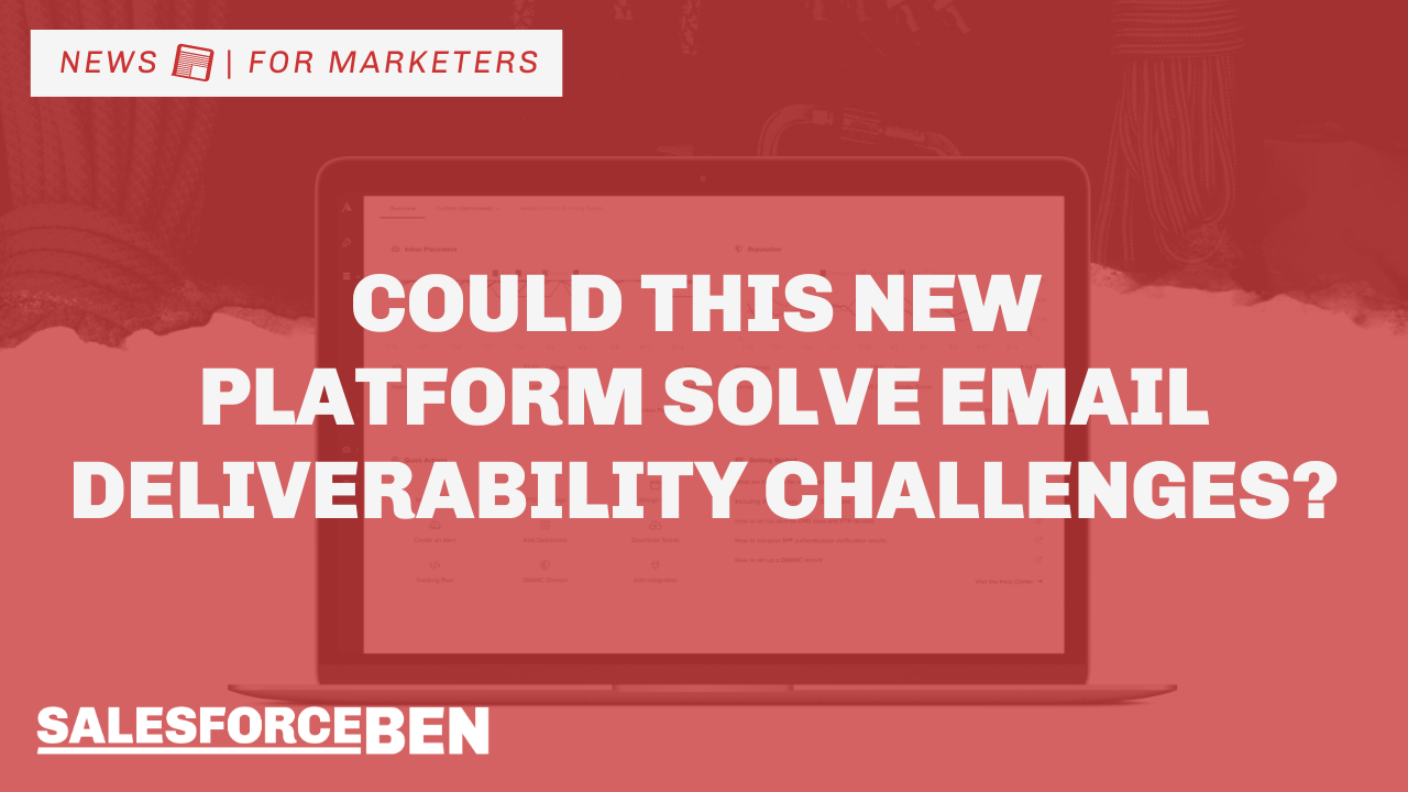 Could This New Marketing Platform Solve Email Deliverability Challenges?