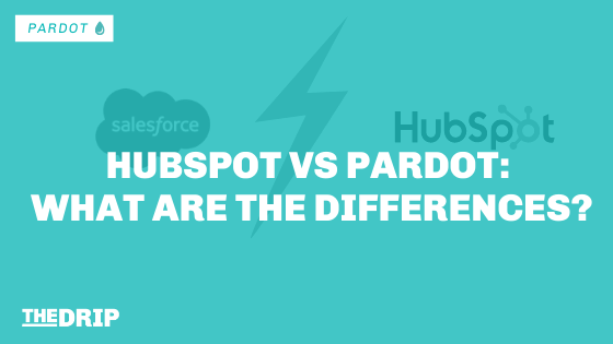 HubSpot vs Pardot – What are the Differences?