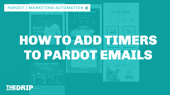 How to Add Timers to Pardot Emails