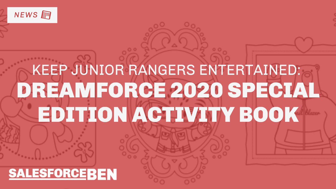 Keep Junior Rangers Entertained: Dreamforce 2020 Special Edition Activity Book