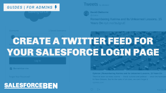 Create a Twitter Feed for Your Salesforce Login Page
