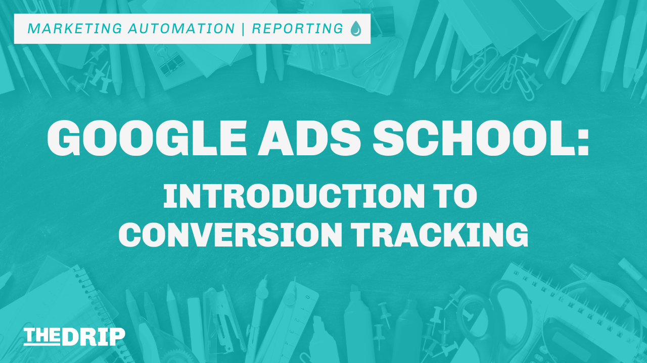 Google Ads School: Introduction to Conversion Tracking