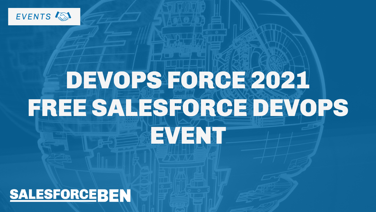 DevOps Force 2021 – Free Salesforce DevOps Event