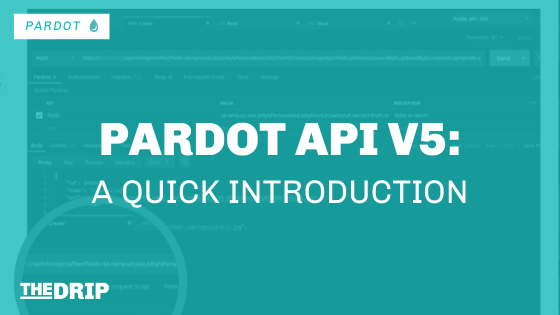 Pardot API V5 – A Quick Introduction