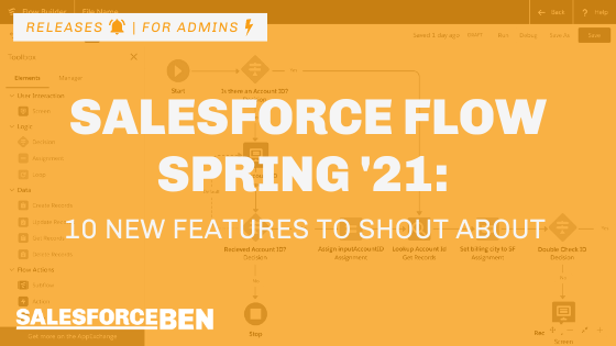 10 New Salesforce Flow Features to Shout About in Spring '21