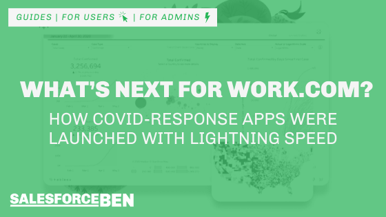 What's Next for Work.com? How COVID-Response Apps Were Launched with Lightning Speed
