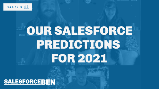 Our Salesforce Predictions for 2021