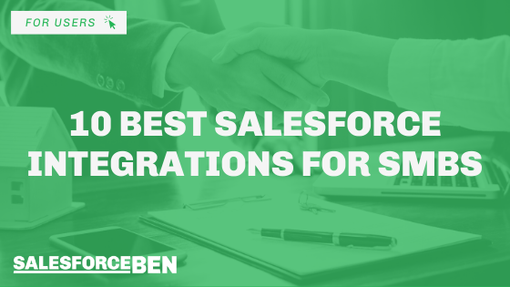 10 Best Salesforce Integrations For SMBs
