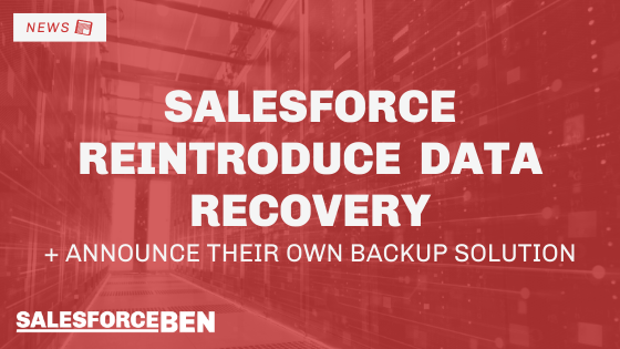 Salesforce Announce to Reintroduce Their Data Recovery Service