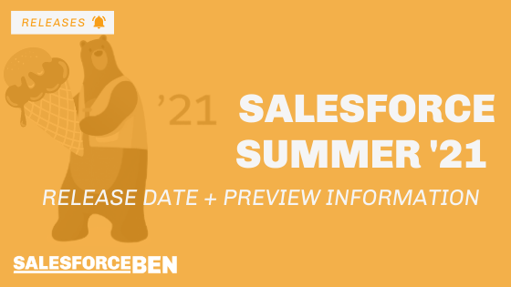 Salesforce Summer '21 Release Date + Preview Information