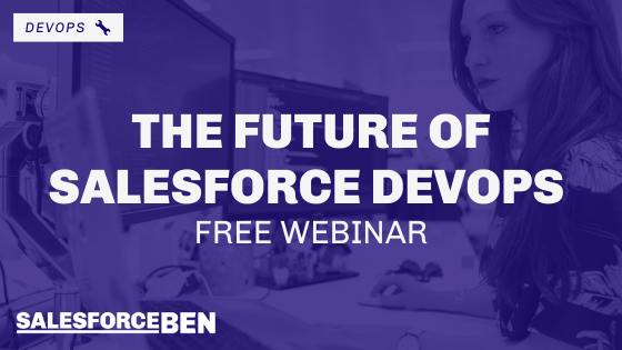 The Future of Salesforce DevOps [Free Webinar]