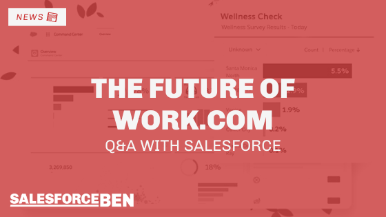 The Future of Work.com – Q&A With Salesforce