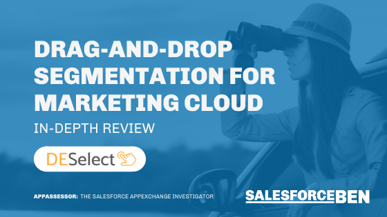 Drag-and-drop Segmentation for Salesforce Marketing Cloud [In-Depth Review]