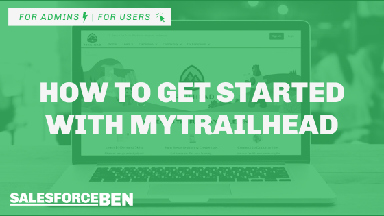 How To Get Started With myTrailhead