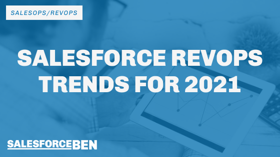 Salesforce RevOps Trends for 2021