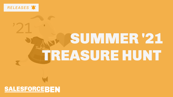 Summer '21 Treasure Hunt: Preview Orgs are Coming!