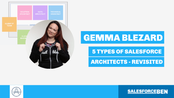 5 Types of Salesforce Architects – Revisited