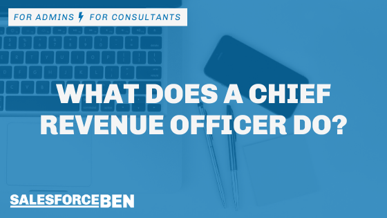 What Does a Chief Revenue Officer Do?