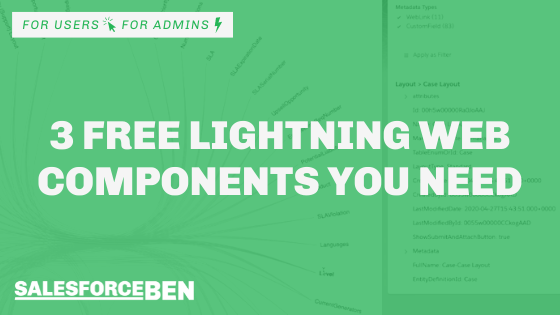 3 Free Lightning Web Components You Need