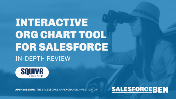 Interactive Org Chart Tool for Salesforce [In-Depth Review]