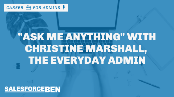 """Ask me anything"" with Christine Marshall, the Everyday Admin"