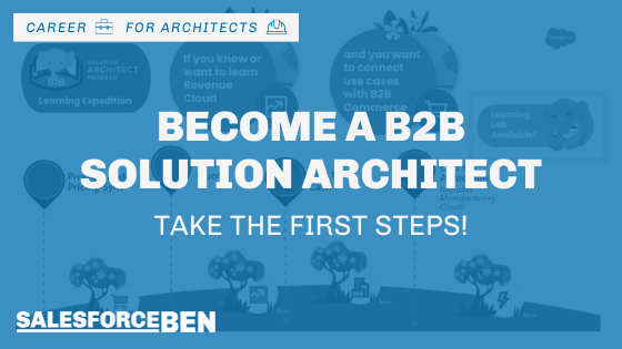 Become a B2B Solution Architect: Take the First Steps!