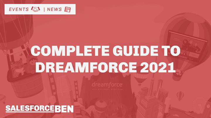 Complete Guide to Dreamforce 2021