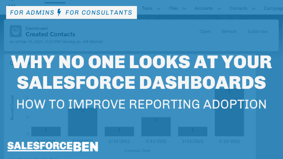 Why No One Looks at your Salesforce Dashboards – How to Improve Reporting Adoption