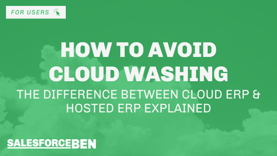 How to Avoid Cloud Washing: The Difference Between Cloud ERP & Hosted ERP Explained