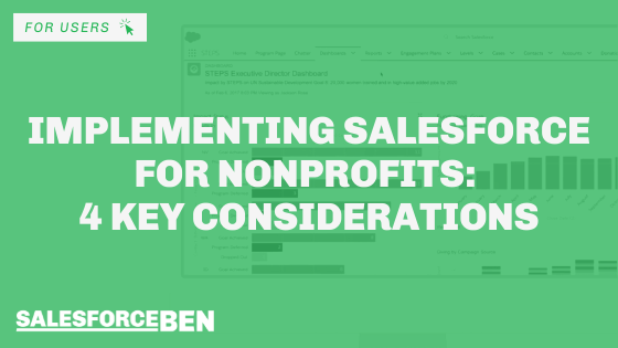 Implementing Salesforce for Nonprofits: 4 Key Considerations