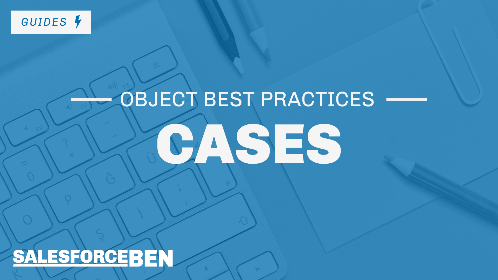 Best Practices for the Salesforce Case Object