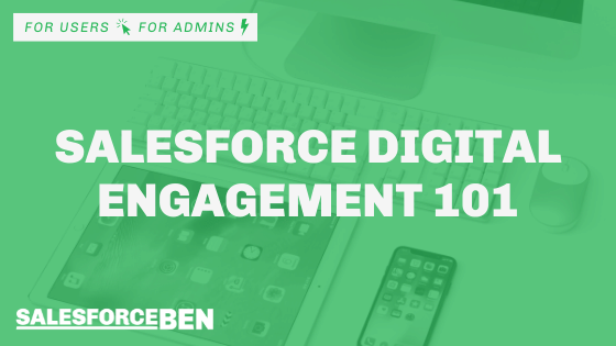 What is Salesforce Digital Engagement?