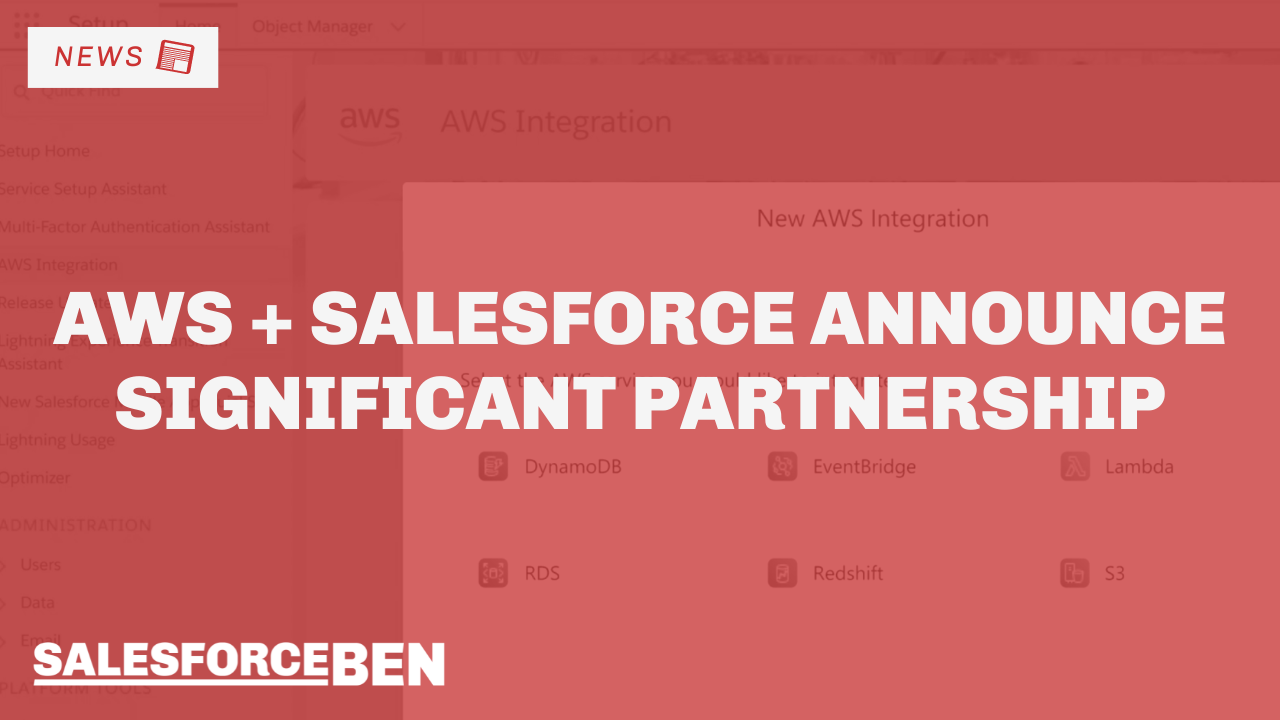 AWS + Salesforce Announce Significant Partnership
