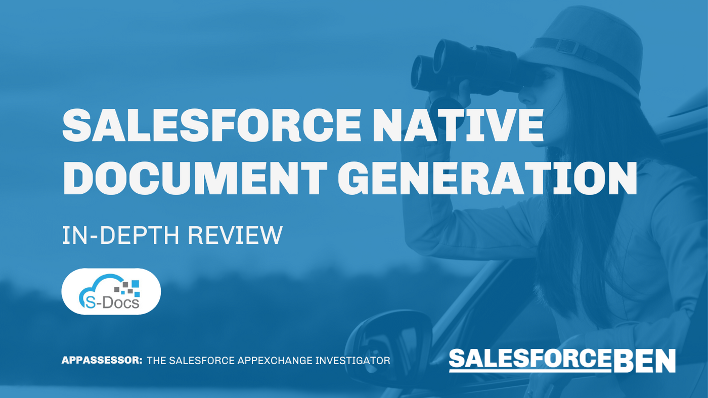 Salesforce Native Document Generation [In-Depth Review]