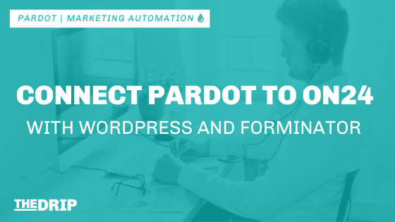 Connect Pardot to ON24 with WordPress and Forminator