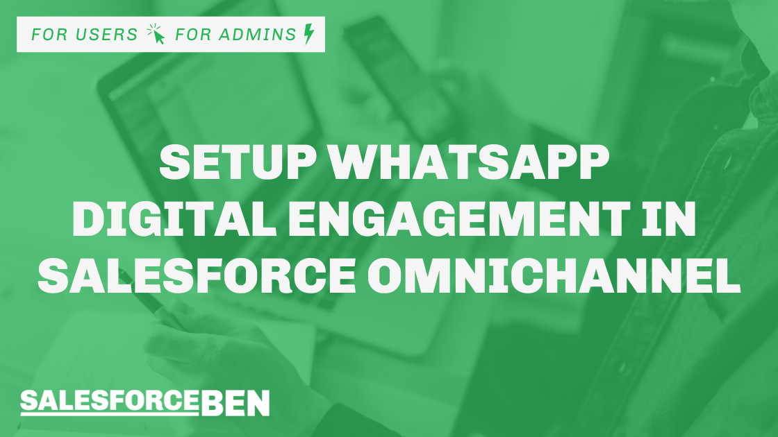 Setup WhatsApp Digital Engagement in Salesforce OmniChannel