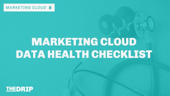 Salesforce Marketing Cloud Data Health Checklist