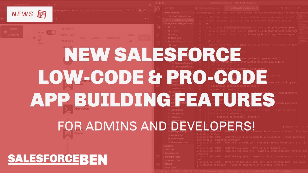 New Salesforce Low-code & Pro-code App Building Capabilities for Admins & Developers