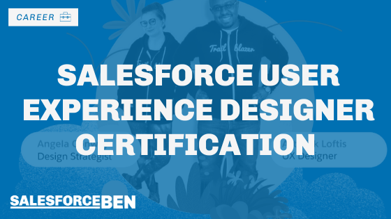 Salesforce User Experience (UX) Designer Certification Available Now!