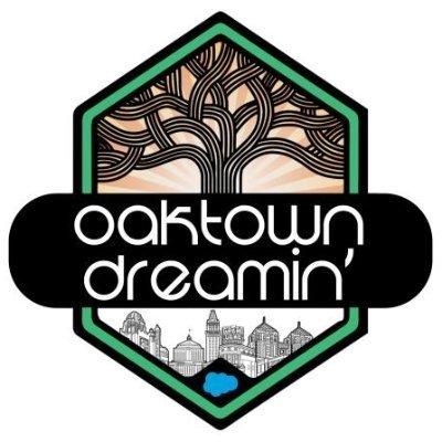 Oaktown Dreamin' 2021