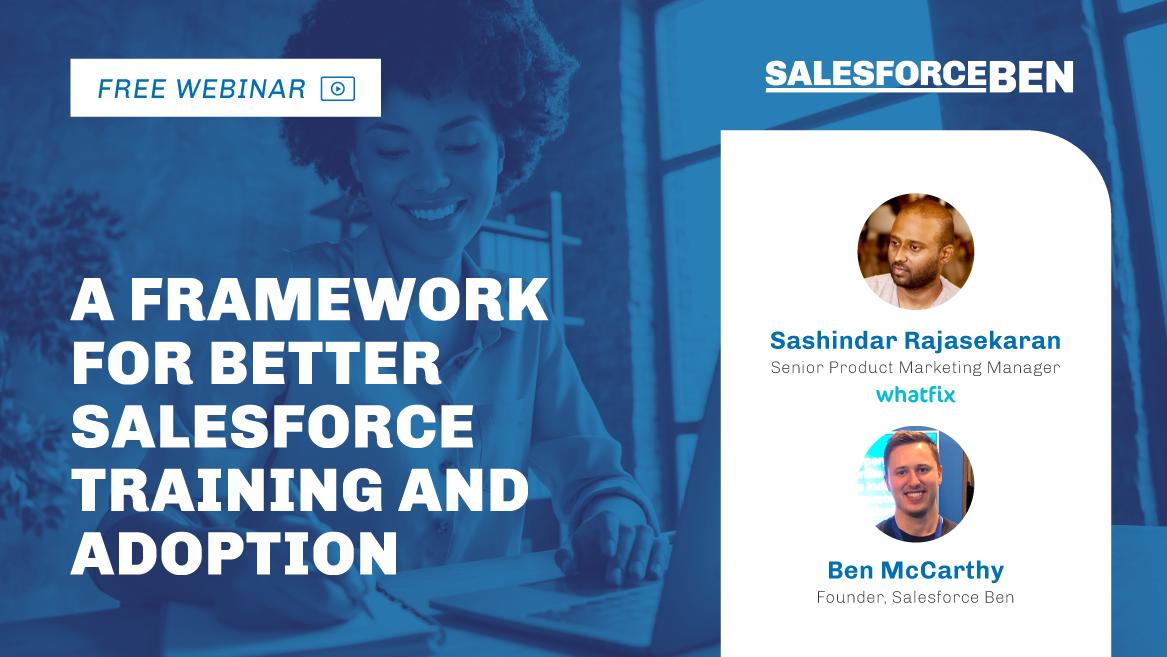 [Free Webinar] A Framework For Better Salesforce Training and Adoption