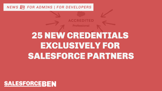 25 New Credentials Exclusively for Salesforce Partners: Show-off Your Expertise