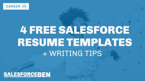 4 Free Salesforce Resume Templates + Writing Tips
